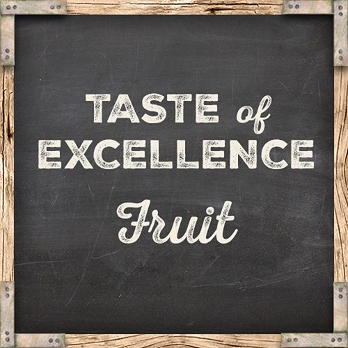 Taste of Excellence - Fruit
