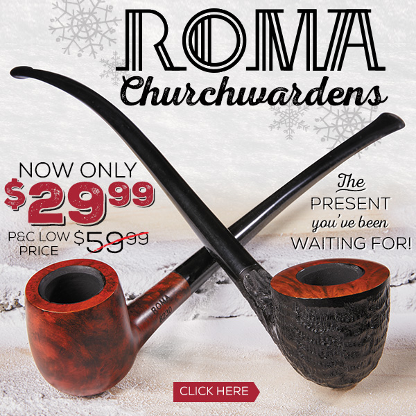 Roma Churchwardens are now $29.99!