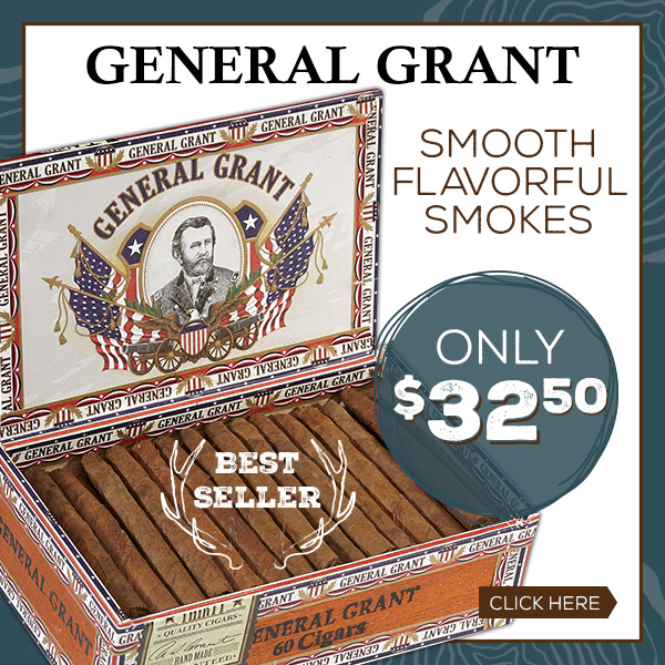Best Seller - General Grant Smooth, Flavorful Smokes