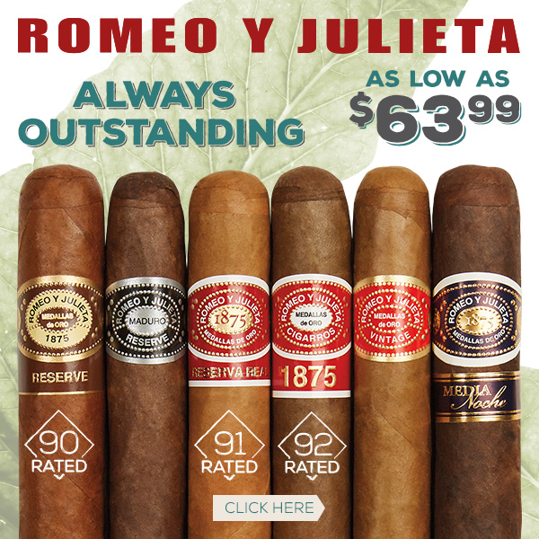 Outstanding Cigars from Romeo y Julieta!