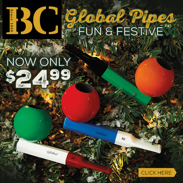 Be festive with the BC Global pipes at $24.99!