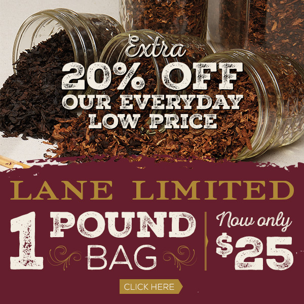 Lane Limited $25 1 Pound Bags!