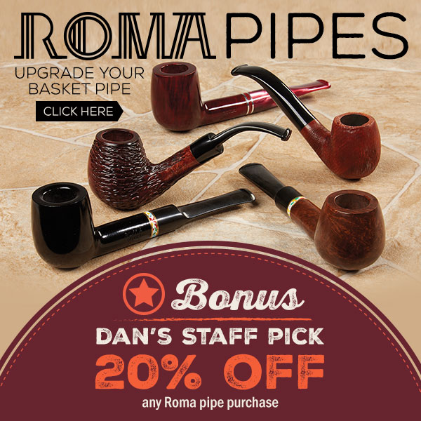 Roma Pipes 20% off!