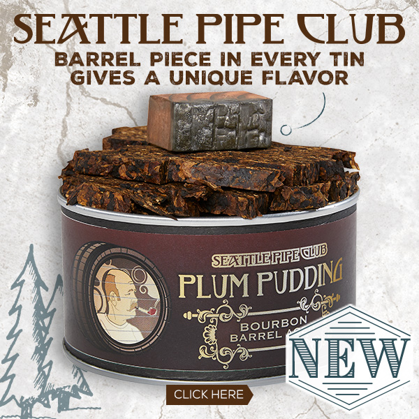 NEW! Seattle Pipe Club Plum Pudding Bourbon Barrel Aged
