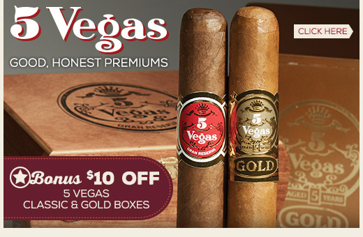 5 Vegas Gold and Classic - $10 OFF