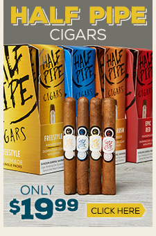 Half Pipe Cigars - Only $19.99!