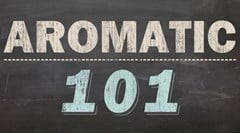 "A Little Bit About Aromatic Blends - ""Aromatics 101"""