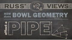 How Does Bowl Geometry Affect a Pipe?