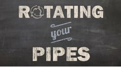 Rotating Your Pipes