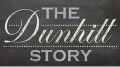 The Dunhill Story