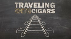 Traveling with Cigars