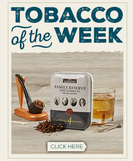 Tobacco of the Week: 4th Generation Family Reserve