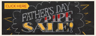 Father's Day Pipe Sale - 15% off!