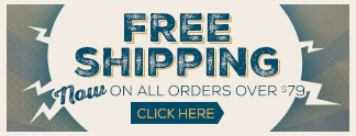 Free Shipping on all orders over $79