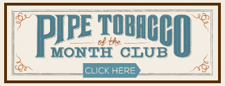 Pipe Tobacco Of The Month Club