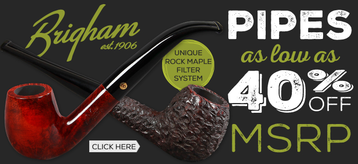 All Brigham Pipes $10 Off until 4/25