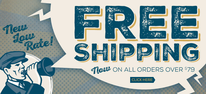 Free Shipping now on orders over $79