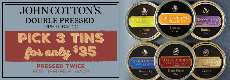 John Cotton's Double Pressed - Pick 3 Tins for Only $35
