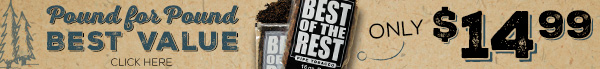 Best of the Rest 16oz Bags are Only $14.99